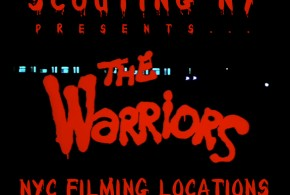 The New York City Filming Locations of The Warriors – Part 1