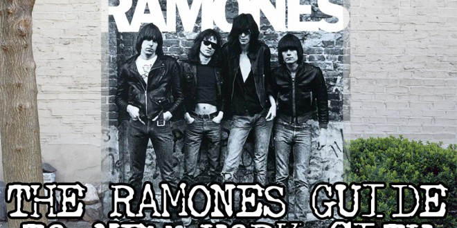The Ramones Guide To New York City